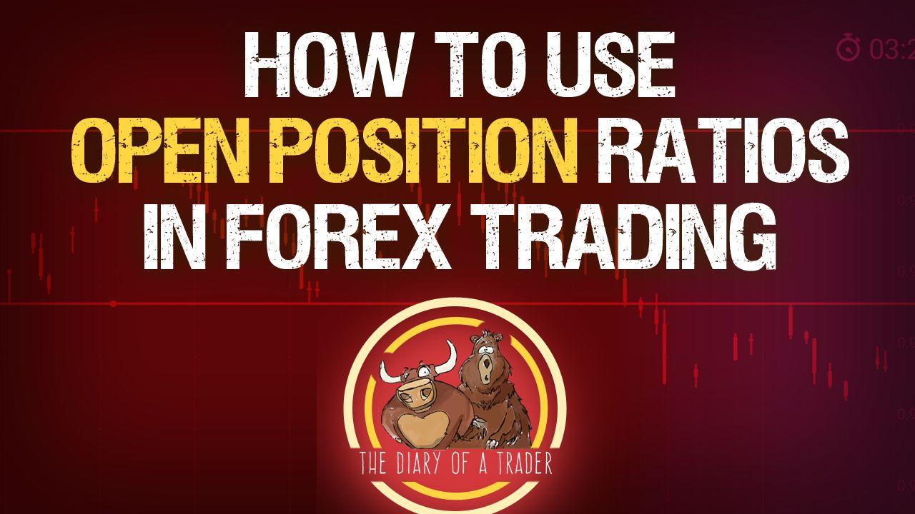 Forex open position ratios